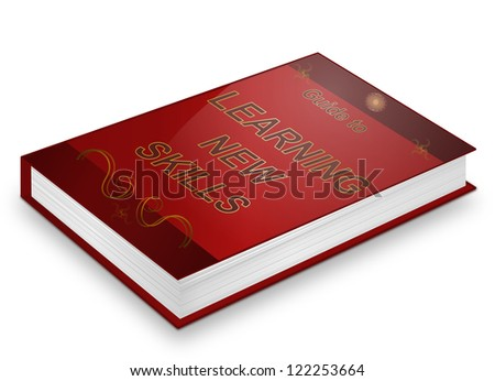 Illustration depicting a book with a new skills concept title. White background.