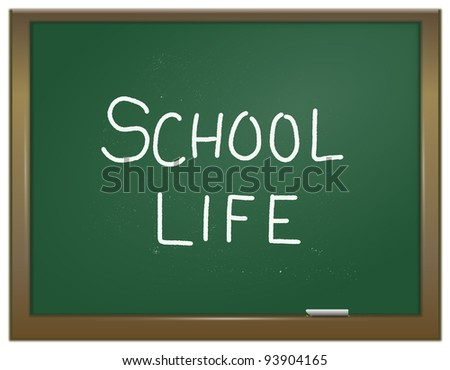 Illustration depicting a green chalk board with the words \'school life\' written on it in white chalk.