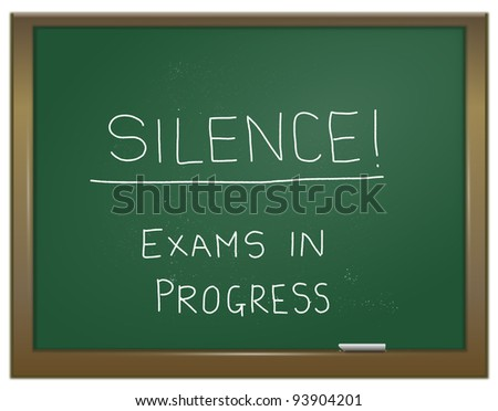 Illustration depicting a green chalk board with the words 'silence exam in progress' written on it in white chalk. - stock photo