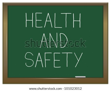 Illustration depicting a green chalkboard with the words 'health and safety'.