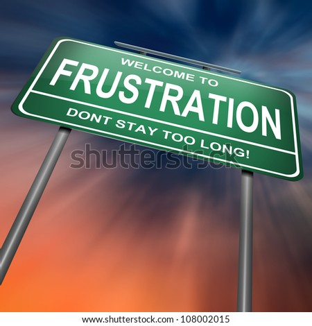 Illustration depicting a green roadsign with a frustration concept. Dramatic abstract background.