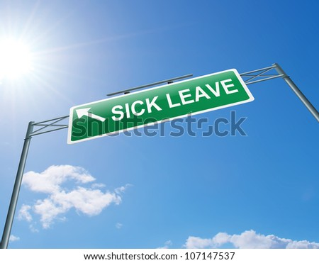 Illustration depicting a highway gantry sign with a sick leave concept. Blue sky background.