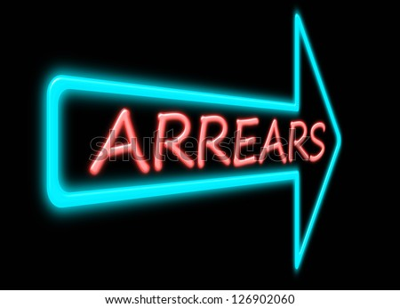 Illustration depicting a neon light forming the word arrears.
