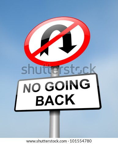 Illustration depicting a red and white road sign with a 'no going back' concept. Blurred blue sky background.