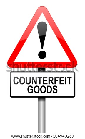 Illustration depicting a road traffic sign with a counterfeit goods concept. White background.