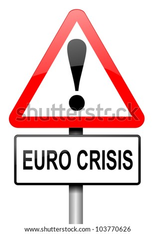 Illustration depicting a road traffic sign with a Euro crisis concept. White background.