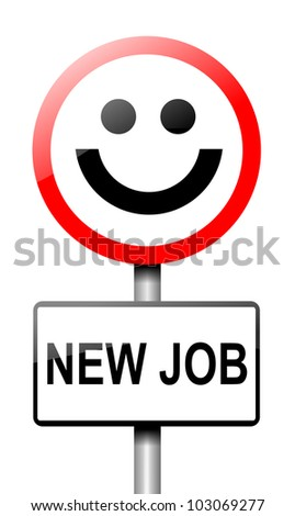 Illustration depicting a road traffic sign with a new job concept. White background.