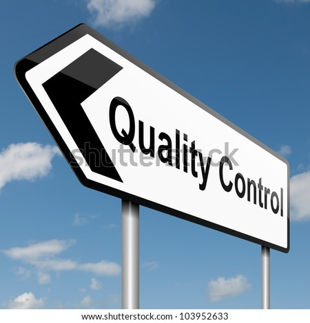Illustration depicting a road traffic sign with a quality control concept. Blue sky background. - stock photo