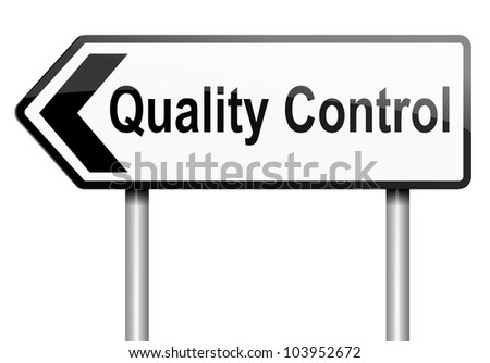 Illustration depicting a road traffic sign with a quality control concept. White background.