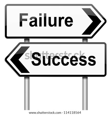 Illustration depicting a roadsign with a failure or success concept. White background.