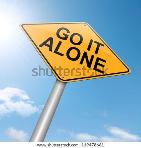 Illustration depicting a roadsign with a go it alone concept. Sunset background.