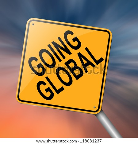 Illustration depicting a roadsign with a going global concept. Abstract background.