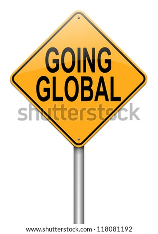 Illustration depicting a roadsign with a going global concept. White background.