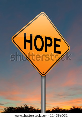 Illustration depicting a roadsign with a hope concept. Sunset background.