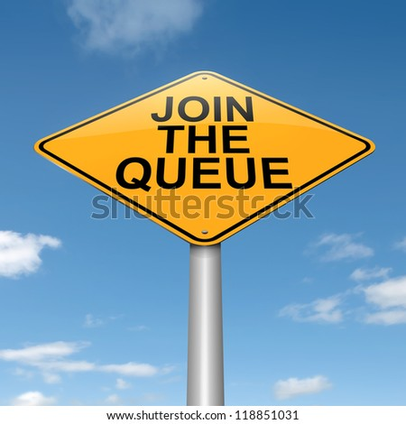 Illustration depicting a roadsign with a join the queue concept. Sky background.