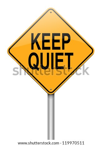 Illustration depicting a roadsign with a keep quiet concept. White background.