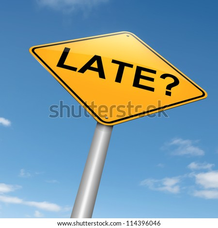 Illustration depicting a roadsign with a late concept. Sky background.