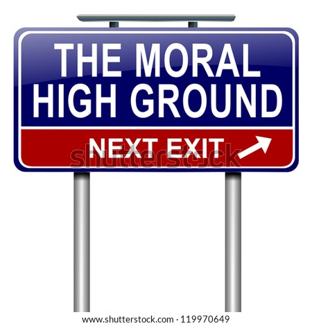 Illustration depicting a roadsign with a moral high ground concept. White background.
