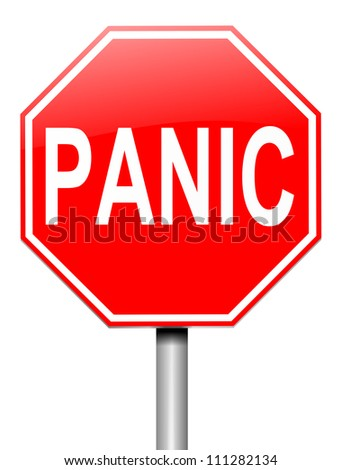 Illustration depicting a roadsign with a panic concept. White  background.