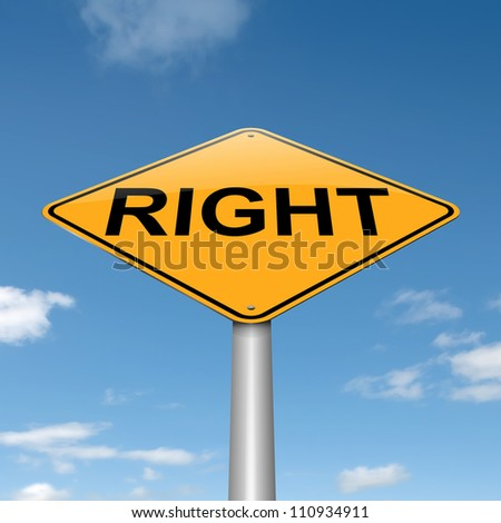 Illustration depicting a roadsign with a right concept. Blue sky background.