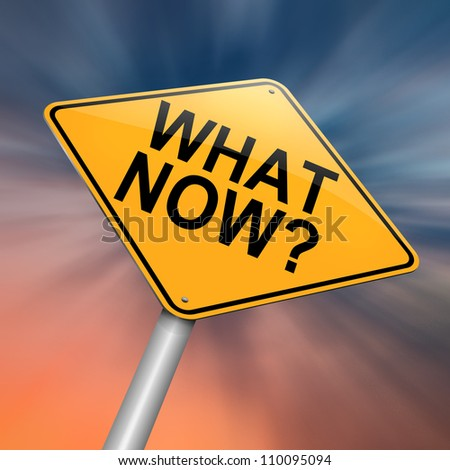 Illustration depicting a roadsign with a 'what now'  concept. Abstract background.