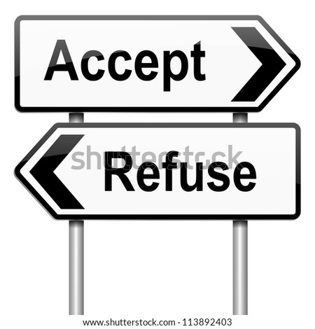 Illustration depicting a roadsign with an accept or refuse concept. White background.