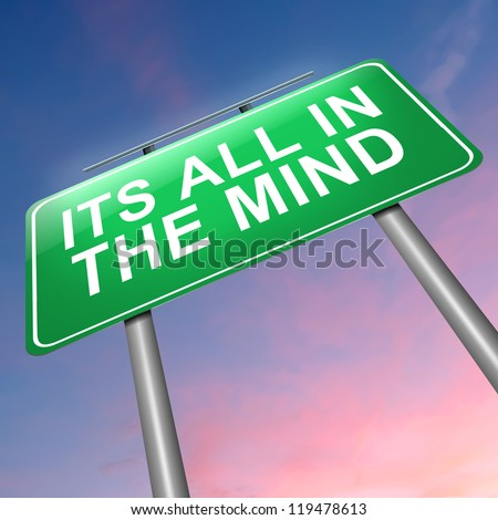 Shutterstock Illustration depicting a roadsign with an all in the mind concept. Sunset background.