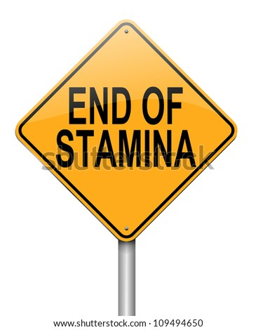 Illustration depicting a roadsign with an end of stamina concept. White  background.