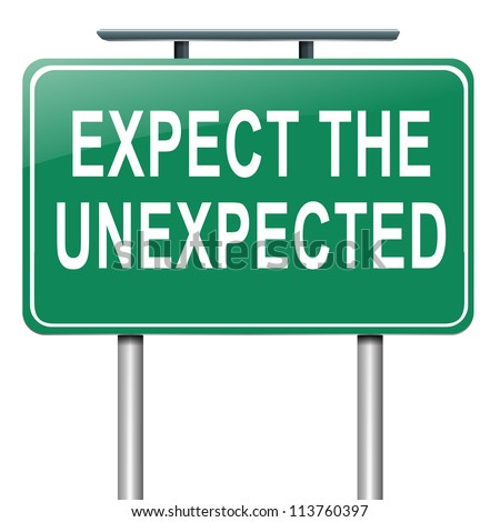 Illustration depicting a roadsign with an 'expect the unexpected' concept. White background.