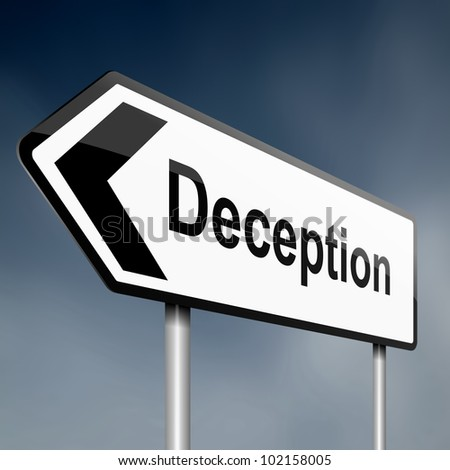 illustration depicting a sign post with directional arrow containing a deception concept. Blurred background.