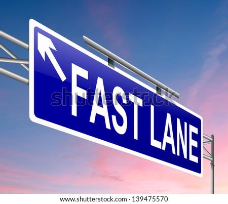Illustration depicting a sign with a fast lane concept.