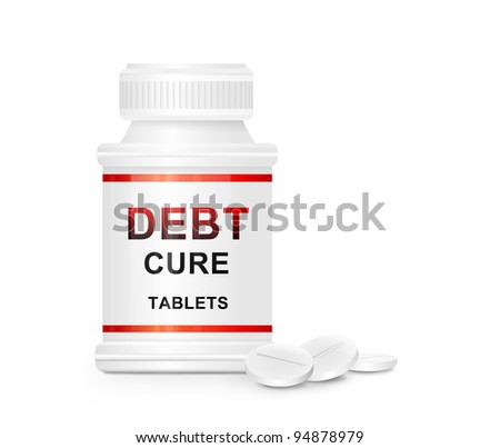 Illustration depicting a single white and red  medication container with the words 'debt cure tablets' on the front with white background and a few tablets in the foreground.