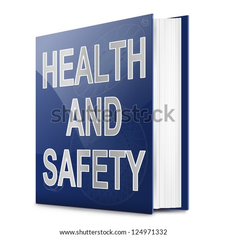 Illustration depicting a text book with a health and safety concept title. White background. - stock photo