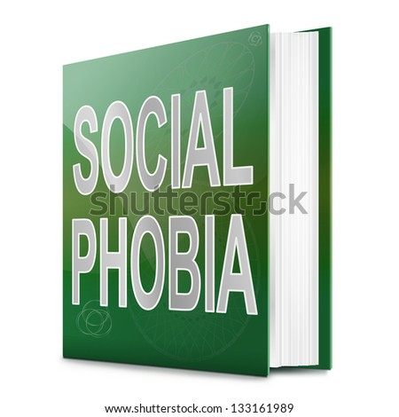 Illustration depicting a text book with a social phobia concept title. White background.