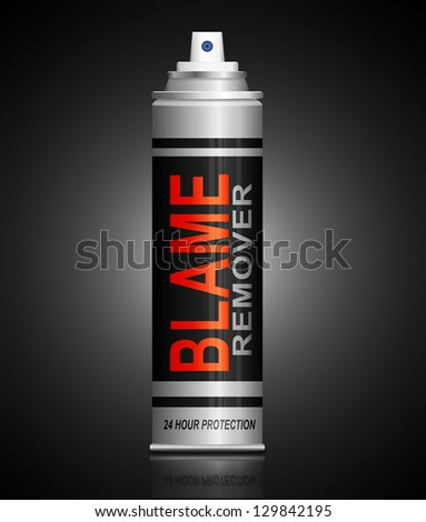 Illustration depicting an aerosol can with a blame remover concept.