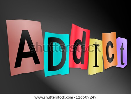 Illustration depicting cutout printed letters arranged to form the word addict.