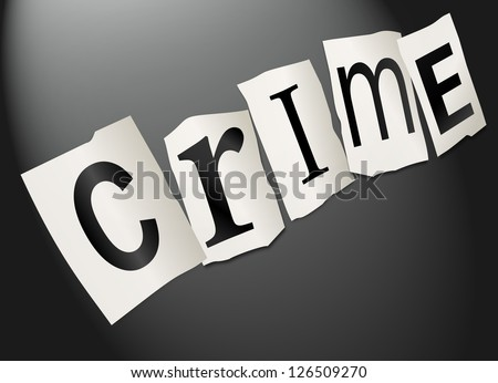 Illustration depicting cutout printed letters arranged to form the word crime. - stock photo