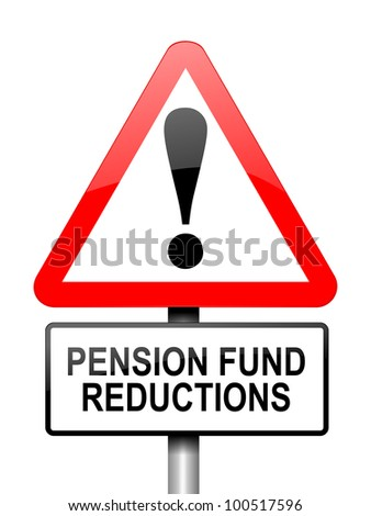 Illustration depicting red and white triangular warning road sign with a pension fund concept. White background. - stock photo