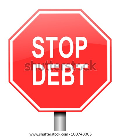 Illustration depicting red and white warning road sign with a debt concept. White background.
