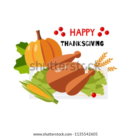 """Illustration. Design card for thanksgiving day with text """"HAPPY Thanksgiving"""". Cute fried turkey and food around. #1135542605"""