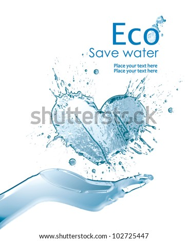 Illustration environmentally friendly of water,  from watercolor splash of paint,isolated on a white background. Save water. Think Green. Ecology Concept.