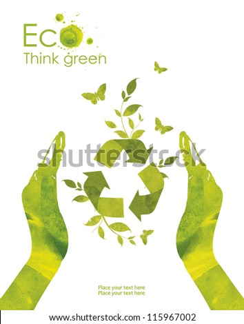 Illustration environmentally friendly planet. Hands and environmental sign recycle, from watercolor stains,isolated on a white background. Think Green. Ecology Concept.