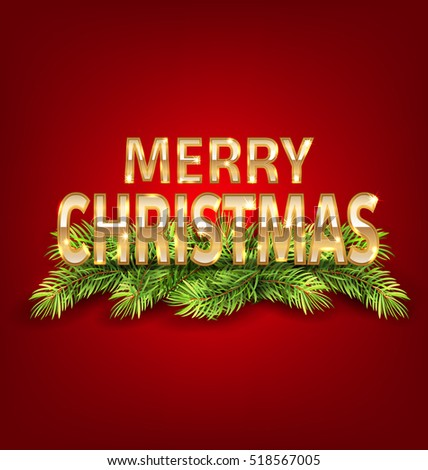 Illustration Merry Christmas Background with Golden Text and Fir Branch -