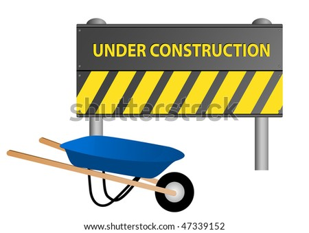 Illustration of an under construction sign with wheelbarrow
