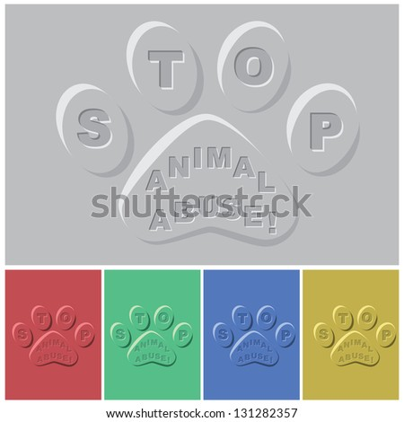 illustration of paws in different color sample with slogan - stop animal abuse inset.