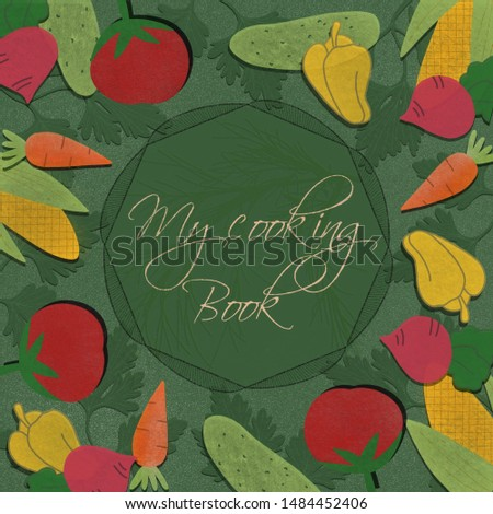 Illustration of the cover of a cookbook with drawn vegetables. Cookbook in green.