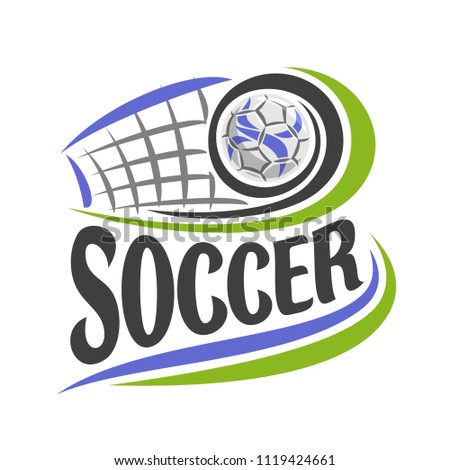 Illustration on theme Soccer game, simple poster for football club, ball flying on curve trajectory in gate with net, image with title text - soccer, clip art design with soccer ball and goal.