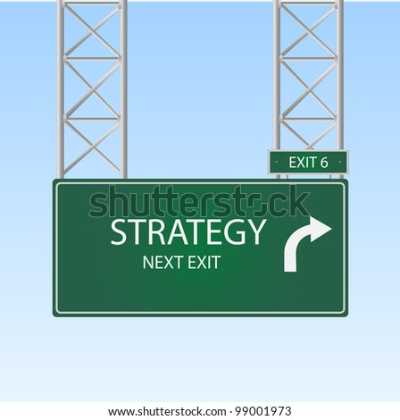 "Image of a road sign with an exit to ""Strategy"" against a blue sky background."