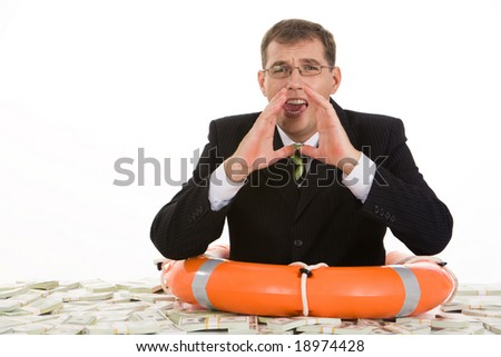 Image of crying businessman having buoy around his body and shouting