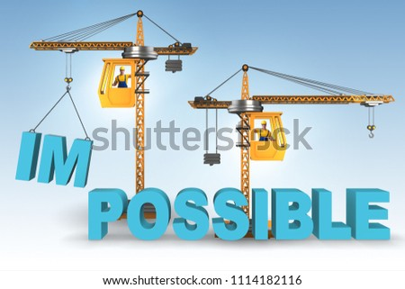 Impossible turning into possible concept with crane